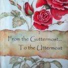 From the Guttermost...Uttermost Deborah Jones (SC 2005)