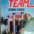 Able Team: Strike Force # 35 Dick Stivers (MMP 1988 G)