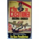 Executioner # 31: Arizona Ambush by Don Pendleton MMP