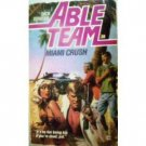 Able Team: Miami Crush #28 by Stivers (MMP G)