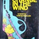 A Change in the Wind Leslie Waller (HB 1969 G/G 1st Ed)
