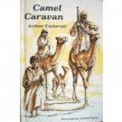 Camel Caravan by Arthur Catherall (HardCover 1968 G/G)