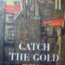 Catch the Gold Ring - John Strange (HardCover 1955 G/G)