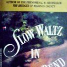 Slow Waltz in Cedar Bend Robert J Waller (MMP 1994 Good