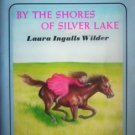 By the Shores of Silver Lake by Laura Ingalls Wilder
