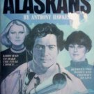 The New Alaskans Anthony Hawkes (1978, Paperback, G)