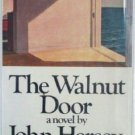 The Walnut Door by John Hersey (HB 1977 First Ed G/G)