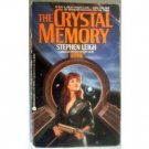 The Crystal Memory - Stephen Leigh (MMP 1987 G)