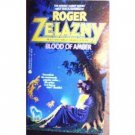 Blood of Amber by Roger Zelazny (MMP 1995 G)