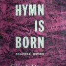 Hymn Is Born by Clint Bonner (Hard Cover 1959 G/G)