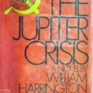 The Jupiter Crisis by William Harrington (HB 1971 G)