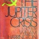 The Jupiter Crisis by William Harrington (HB 1971 G)