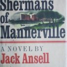 The Shermans of Mannerville Jack Ansell ( HB 1971 G/G)