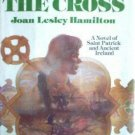 The Lion and the Cross Joan Lesley Hamilton (HB 1st Ed*