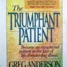 The Triumphant Patient Greg Anderson (Cassette 1992 G)*