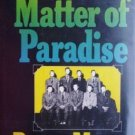 The Matter of Paradise by Brown Meggs (HB 1975 G) *