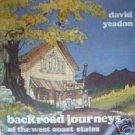 Backroad Journeys of the West Coast States Yeadon (HB *