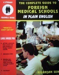 Complete Guide to Foreign Medical Schools (SC As N) *