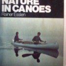 Back to Nature in Canoes by Rainer Esslen (SC 1976 1st*