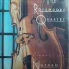 The Rosendorf Quartet Nathan Shaham (HB First Ed 1991)