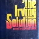 The Irving Solution by Leonard Simon (HB 1977 G/G) *