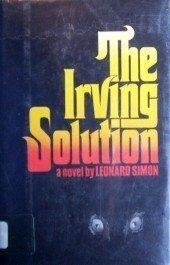 The Irving Solution by Leonard Simon (HB 1977 G/G) *