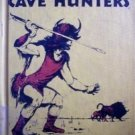 The Cave Hunters William Scheele (HB 1959 G) *