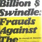 The Billion $ Swindle: Frauds Against the Elderly (HB *