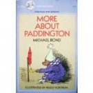 More About Paddington by Michael Bond (SC 1991 G)