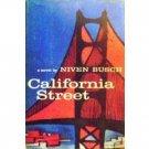California Street by Niven Busch (HardCover 1958 G)