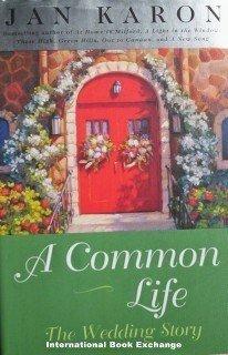 A Common Life Mitford Years # 6 Jan Karon (2001, HB VG)