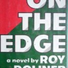 On the Edge by Roy Doliner (HB 1978 G/G) *