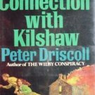 In Connection with Kilshaw by Peter Driscoll (HB 1974 )
