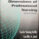 Dimensions of Professional Nursing by Kelly (SC New) *