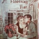 The Flowering Vine Frances Hancock (HB G)