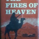 The Fires of Heaven by Beulah M. Miller (HB 1974 G/G)