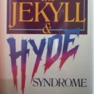 The Jekyll & Hyde Syndrome by Stephen Shoemaker (HB G/G