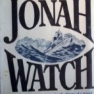 The Jonah Watch by Jack Cady (HB First Ed 1981 G/G)