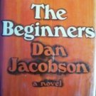 The Beginners by Dan Jacobson (HB 1966 First Ed G/G)