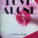 For Love Alone Candice Adams (Mass Market PB 1982 G)