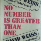 No Number is Greater than One David Weiss (HB First Ed