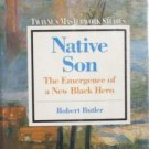 Native Son Emergence of New Black Hero Robert Butler (H