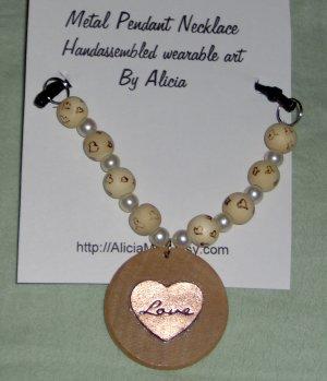 One of a kind necklace Love costume jewelry