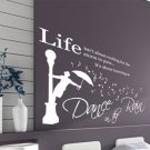 Large 'Dance in the Rain' Wall ART Quotes Vinyl Sticker, DIY Wall Decal