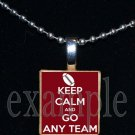 "KEEP CALM AND GO ""ANY TEAM"" Personalized Name FOOTBALL Scrabble Tile Necklace Charm Keychain"