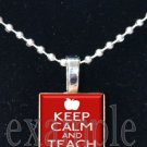 Keep Calm and Teach On Scrabble Tile Pendant Necklace Charm Key-chain