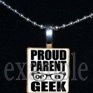 PROUD PARENT OF A GEEK Scrabble Necklace Pendant Charm Key-chain Gift