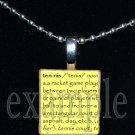 TENNIS DEFINITION Scrabble Necklace Pendant Charm or Key-chain Gift