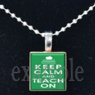 KEEP CALM & TEACH ON School Teacher Scrabble Necklace Pendant Charm or Key-chain Great Gift
