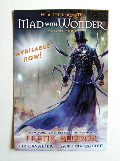 Hatter M - Frank Beddor - Mad with Wonder Promo Card - Comic Con 2010